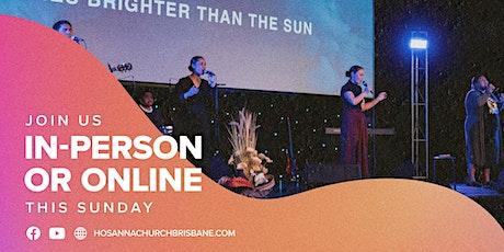 Hosanna Church Brisbane | English Service | 9.30AM tickets