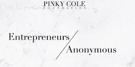 Entrepreneurs Anonymous tickets