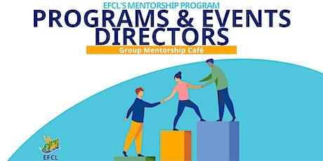 Programs and Events Directors | Group Mentorship Café tickets
