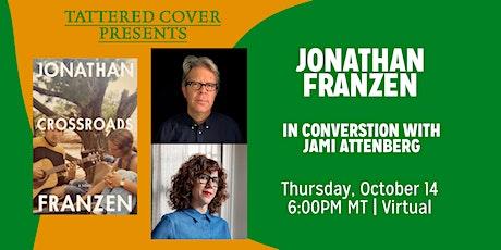 Live Stream with Jonathan Franzen, In Conversation with Jami Attenberg tickets