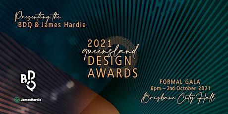 2021 BDQ + James Hardie Queensland State Design Awards tickets
