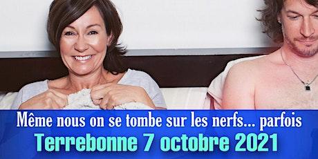 SORTIE DE COUPLE! Terrebonne! 7 oct 2021 billets