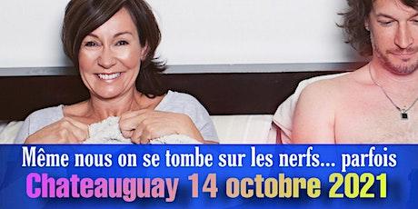 SORTIE DE COUPLE! CHATEAUGUAY 14 OCTOBRE 2021 billets