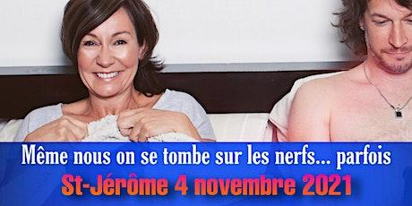 SORTIE DE COUPLE! St-Jérôme 4 novembre 2021 billets