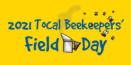 42nd Annual Tocal Beekeepers Field Day 2021 tickets