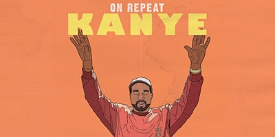 On Repeat: Kanye West Night