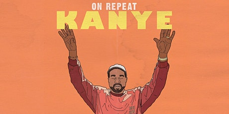 On Repeat: Kanye West Night tickets