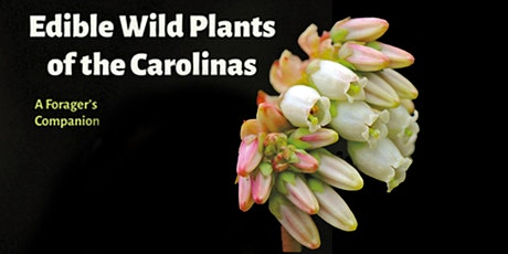 Edible Wild Plants of the Carolinas: A Forager's Companion tickets