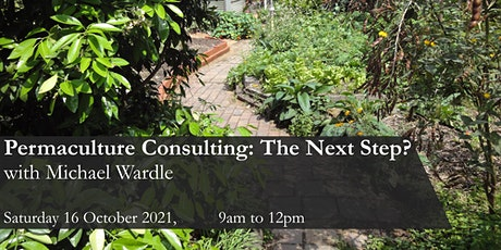 Permaculture Consulting: Next Steps with Michael Wardle tickets