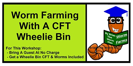 Worm Farming With A CFT Wheelie Bin - With Brian The Worm Man tickets