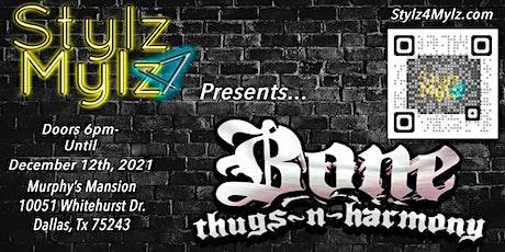 Bone Thugs-N-Harmony Presented by Stylz 4 Mylz (***ARTIST PREVIEW below***) tickets