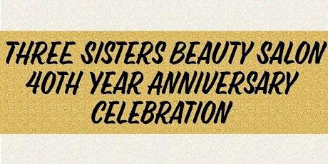 Three Sisters 40th Year Anniversary Celebration tickets