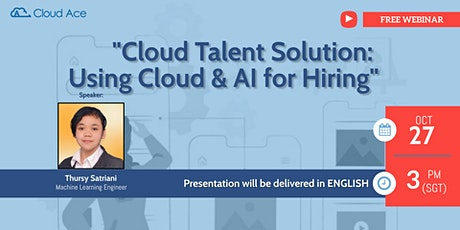Cloud Talent Solution: Using Cloud & AI for Hiring tickets