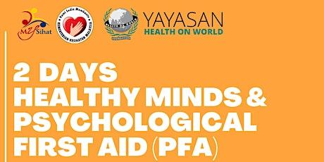 2 Days Healthy Minds & Psychological First Aid (PFA) tickets