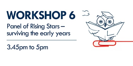 Workshop 6 - Rising Stars - surviving the early years tickets
