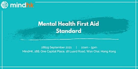 MindHK: Mental Health First Aid Standard Course (Sept 18 & 19) tickets