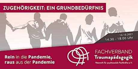 """Zugehörigkeit - """"Rein in die Pandemie, raus aus der Pandemie"""" Tickets"""