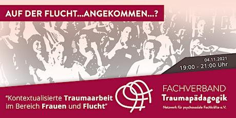 Auf der Flucht? Kontextualisierte Traumaarbeit im Bereich Frauen und Flucht Tickets