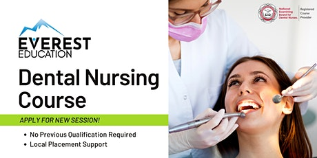 Dental Nursing  Course in Farnborough and Aldershot  | Everest Education tickets