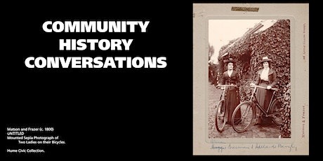 Community History Conversations - Session 2 tickets