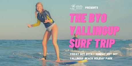 The BYO Yallingup Surf Trip tickets