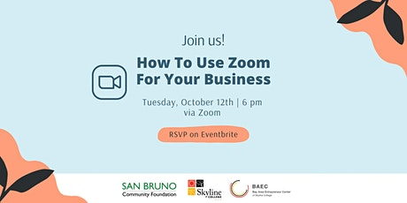 How To Use Zoom For Your Business tickets
