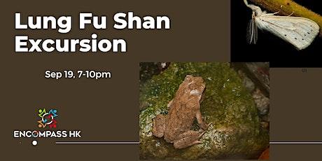 Lung Fu Shan Night biodiversity excursion tickets