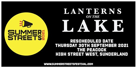 Lanterns on the Lake + support - Summer Streets Festival 2021 tickets