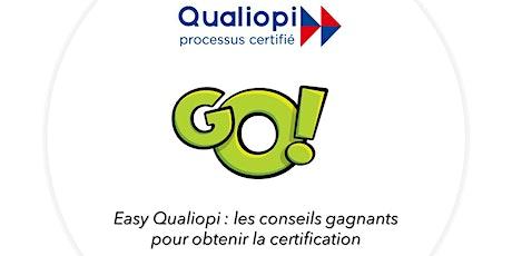 Easy Qualiopi: les conseils gagnants pour obtenir la certification billets