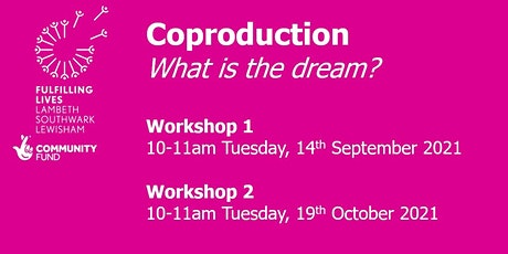 Co-production: what is the dream? tickets