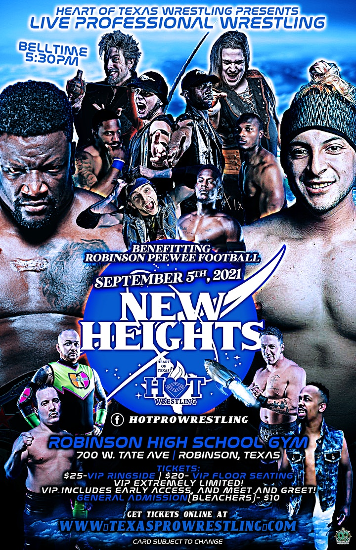 New Heights (LIVE PRO WRESTLING IN ROBINSON, TEXAS) image