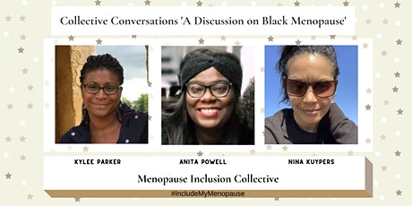 Collective Conversations Series 'A Discussion on Black Menopause' tickets