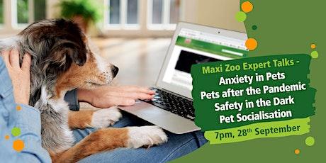 Maxi Zoo Expert Talk - Responsible Pet Ownership tickets