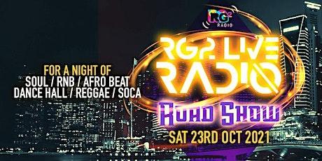 RG2 LIVE RADIO ROAD SHOW tickets