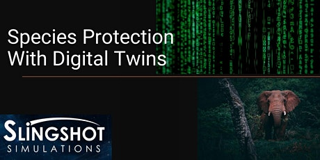 Species Protection With Digital Twins tickets