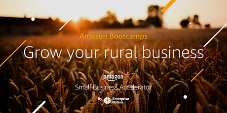 Amazon Bootcamp: Grow your rural business tickets