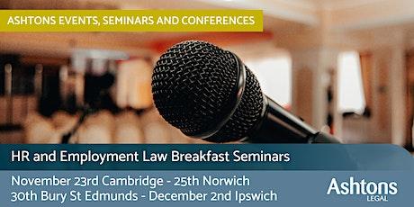 Ashtons HR / Employment Law Breakfast - Bury St Edmunds tickets