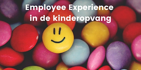 Employee Experience in de kinderopvang | MeetUp tickets