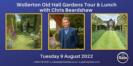 Exclusive Wollerton Old Hall Gardens Tour & Lunch with Chris Beardshaw tickets