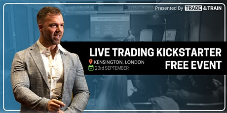 FREE Trading Kick-Starter The No1 Event For Those Exploring Forex tickets