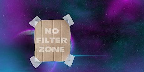NO FILTER ZONE @ KULTURNATTA tickets