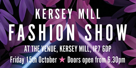 Kersey Mill Fashion Show tickets