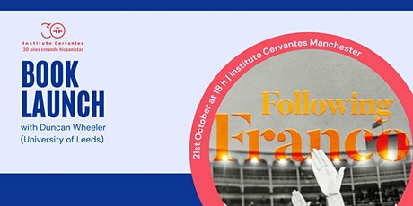 Book launch: 'Following Franco', by Duncan Wheeler tickets