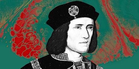 The Death of Richard III: CSI Meets History tickets