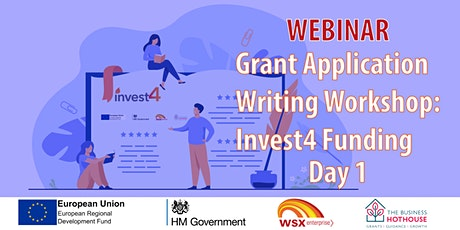 Grant application writing workshop – Invest4 Funding - Day 1 of 2 tickets