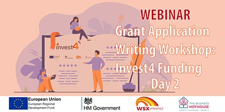 Grant application writing workshop – Invest4 Funding - Day 2 of 2 tickets