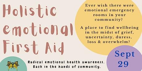 Holistic Emotional First Aid Workshop tickets