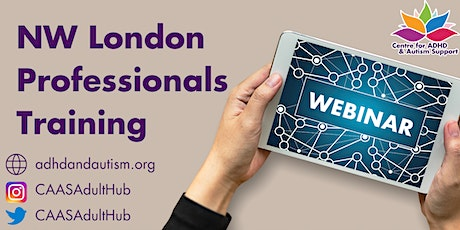 Autistic Adult training for NWL Professionals tickets