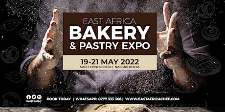 East Africa Bakery & Pastry Expo 2022 tickets