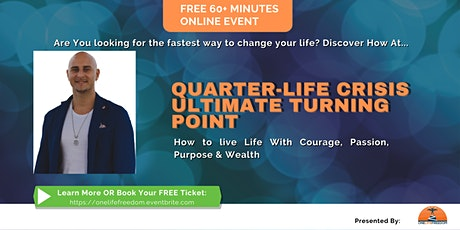 """Free Online Event """"Quarter-Life Crisis Ultimate Turning Point"""" tickets"""